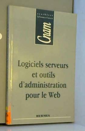Logiciels, serveurs et...