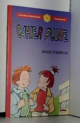 Mon cahier plume , CP. Mode...