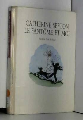 Sefton - Le fantôme et moi
