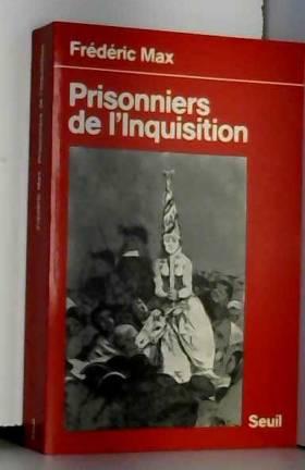 Prisonniers de...
