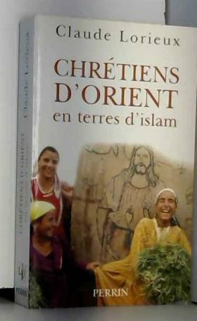 Chrétiens d'Orient en terre...