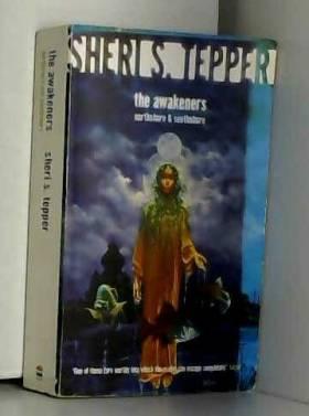 Sheri S. Tepper - The Awakeners