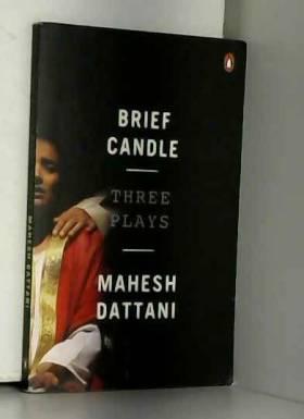 Mahesh Dattani - Brief Candle