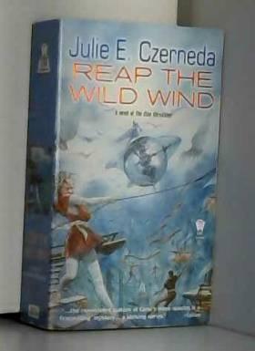 Julie E. Czerneda - Reap the Wild Wind: Stratification 1