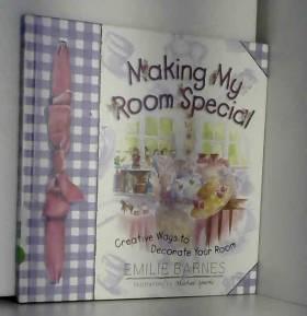 Emilie Barnes, Anne Christian Buchanan et... - Making My Room Special
