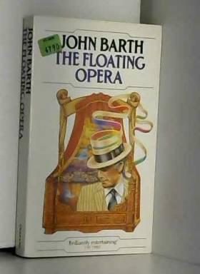 John Barth - The Floating Opera