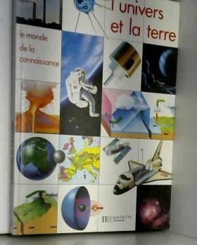 Neil Ardley - L'Univers et la terre