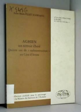 Aghien, un terroir ébrié