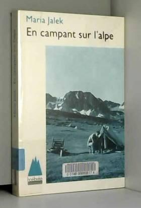 En campant sur l'alpe:...