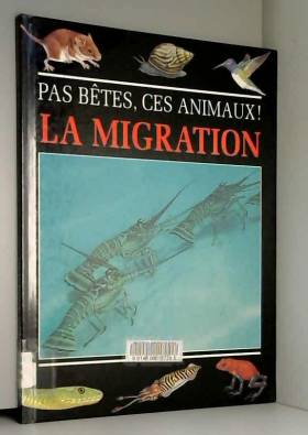 Collectif - LA MIGRATION