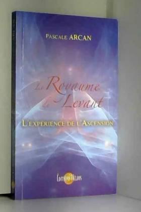 Le Royaume du Levant -...