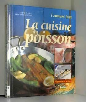 La cuisine du poisson :...
