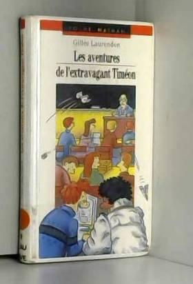 Laurendon - Les Aventures de Timéon