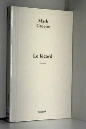 Mark Greene - Le lézard