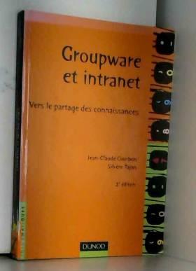GROUPWARE ET INTRANET. Vers...