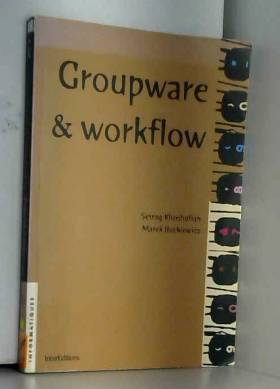 Groupware et Workflow