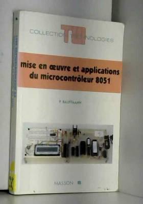 Pascal Kauffmann - Mise en oeuvre et applications du microcontrôleur 8051
