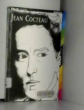 Jean Cocteau: Choix de poèmes