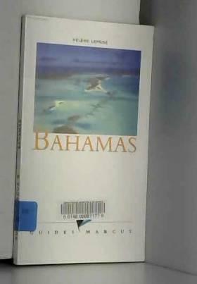 Guides Marcus et Hélène Leprisé - Bahamas
