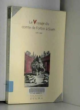 Claude de Forbin - Le voyage du comte de Forbin à Siam : 1685-168