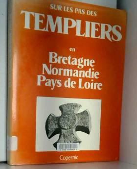 Sur les pas des Templiers...