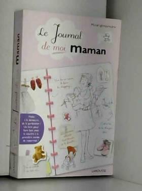 Le Journal de moi...Maman !