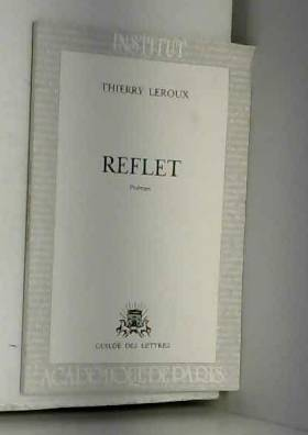 Thierry Leroux - Reflet
