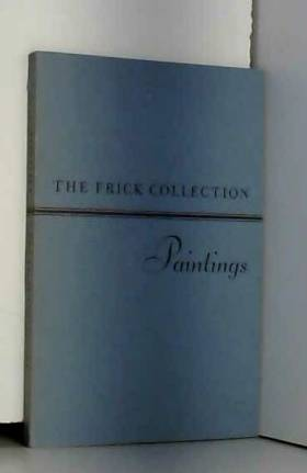 Collectif - The Frick collection Paintings