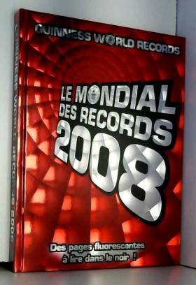 Le mondial des records 2008
