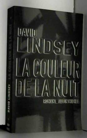 David Lindsey - La couleur de la nuit