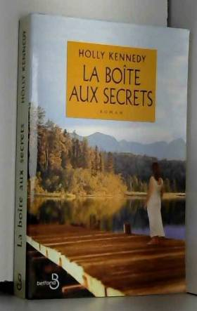 KENNEDY HOLLY. - La boite aux secrets.