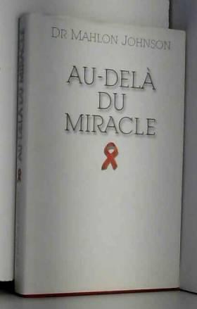 Au-delà du miracle