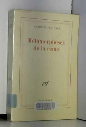 Pierrette Fleutiaux - Métamorphoses de la reine