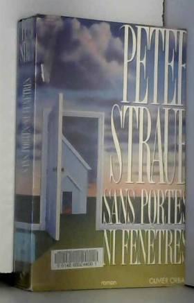 STRAUB PETER - Sans portes ni fenetres