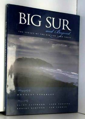 Douglas Steakley, Clint Eastwood et Leon E.... - Big Sur & Beyond: The Legacy of the Big Sur Land Trust