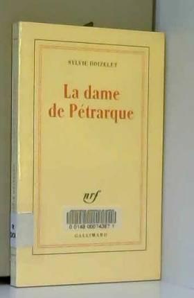 Sylvie Doizelet - La Dame de Pétrarque