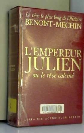 L'Empereur Julien ou le...