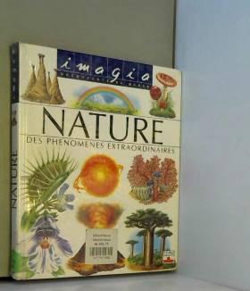 La Nature : Des phénomènes...