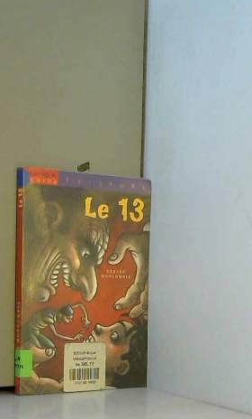 Gérard Moncomble - Le 13