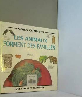 Les Animaux forment des familles