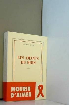 Gérard Cardonne - Les amants du Rhin
