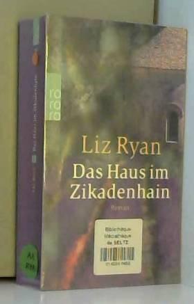 Liz Ryan - Das Haus im Zikadenhain