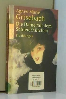 Agnes-Marie Grisebach - Die Dame mit dem Schleierhütchen