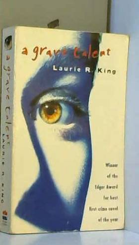 Laurie R. King - A Grave Talent