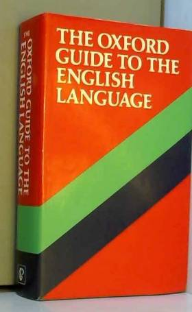 collectif - The Oxford Guide to the English Language