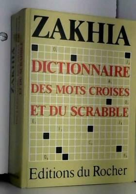 Le Zakhia : Guide des mots...