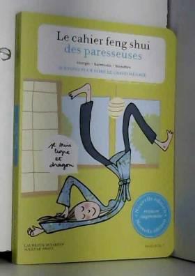 Le cahier Feng Shui des...