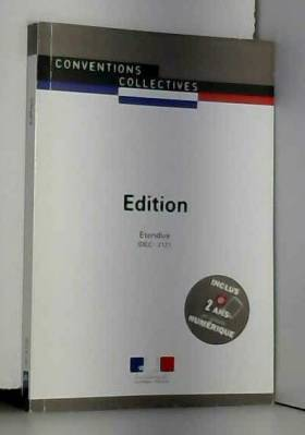 Journaux officiels - Edition - Convention collective nationale étendue - 4ème édition - Brochure n°3103 - IDCC : 2121