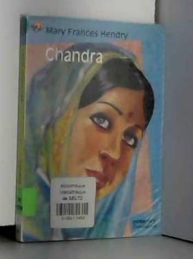 Mary Frances Hendry - Chandra