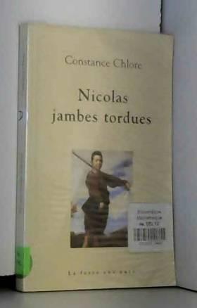 Constance Chlore - Nicolas jambes tordues